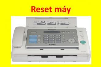 Cách Reset máy in, fax Panasonic KX-FL 422